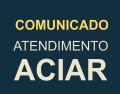 Comunicado | Atendimento ACIAR