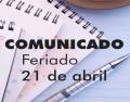 Notícia: Comunicado sobre o feriado de 21 de abril