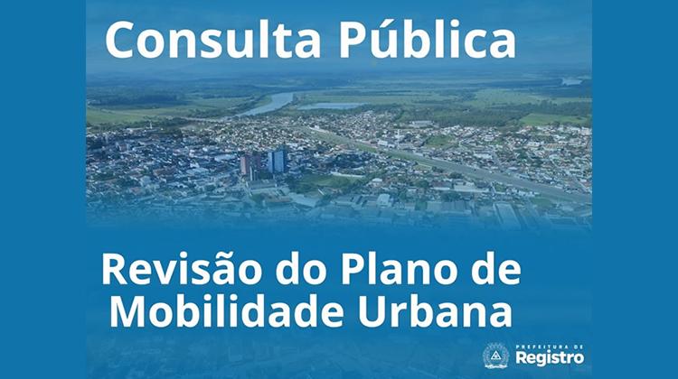 Notícia: Prefeitura de Registro abre consulta pública para revisão do Plano de Mobilidade Urbana