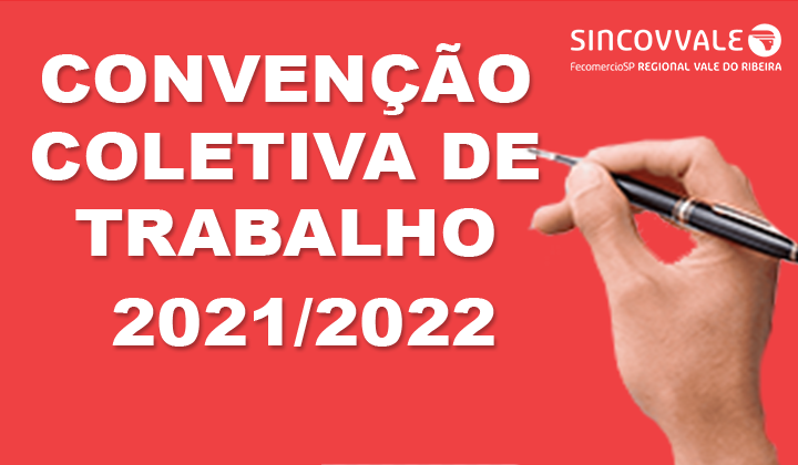 Notícia: COMUNICADO - Convenção Coletiva de Trabalho 2021/2022